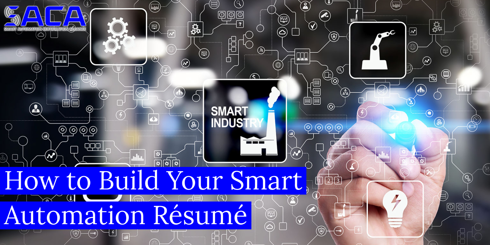 4 Helpful Tips on How to Build a Smart Automation Résumé
