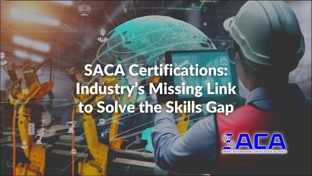 SACA Certifications: Industry's Missing Link to Solve the Skills Gap